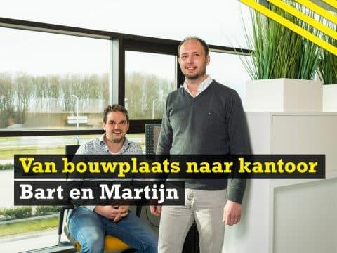Van bouwplaats naar kantoor | Bart en Martijn